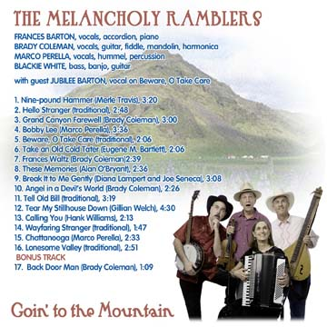 List of songs on The Melancholy Ramblers CD Goin' to the Mountain.